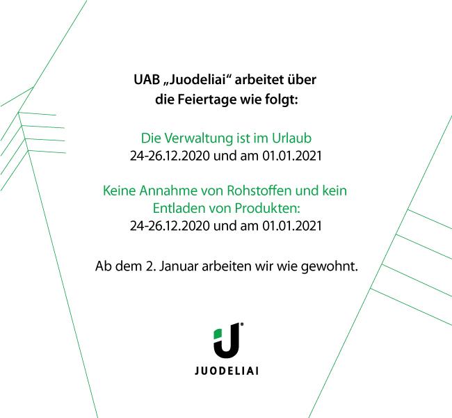 UAB Juodeliai arbeitet über die Feiertage wie folgt