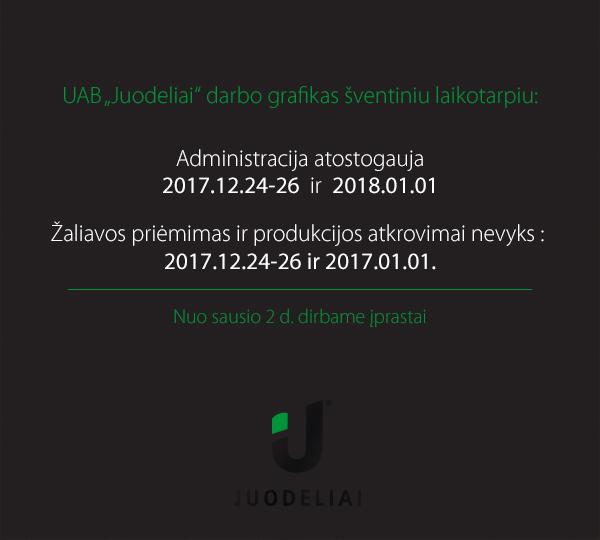 """UAB """"Juodeliai"""" darbo grafikas šventiniu laikotarpiu"""